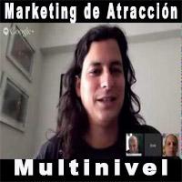 Marketing de Atracción para los Negocios Multinivel con Erick Gamio