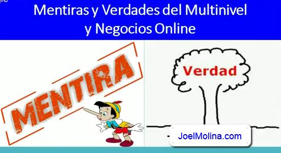 Mentiras y Verdades del MLM y los Negocios Online
