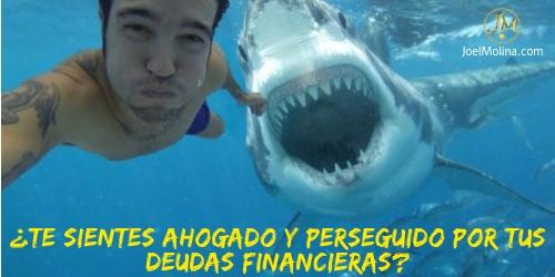 ¿Te Sientes Ahogado y Perseguido Por tus Deudas Financieras?
