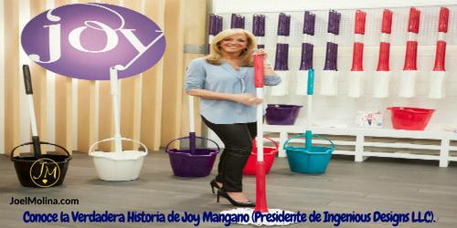 Conoce la Verdadera Historia de Joy Mangano (Presidente de Ingenious Designs LLC)
