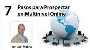 Sistema de Prospección de 7 Pasos en Multinivel Online