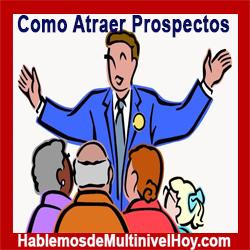 Como Atraer Prospectos para Multinivel