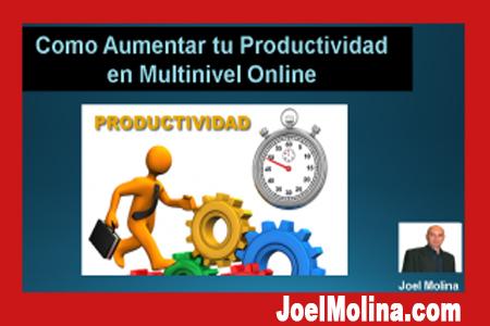Como Aumentar tu Productividad en Multinivel Online