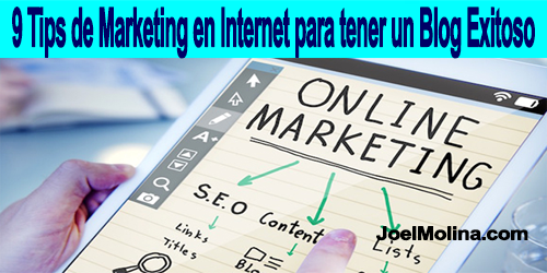 Marketing en Internet para tener un Blog Exitoso