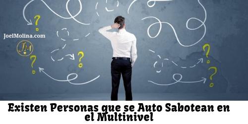 Existen Personas que se Auto Sabotean en el Multinivel