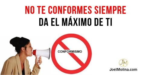 No te Conformes - Joel Molina