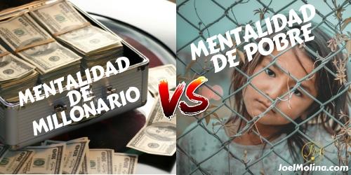 Mentalidad de Millonario VS Mentalidad de Pobre