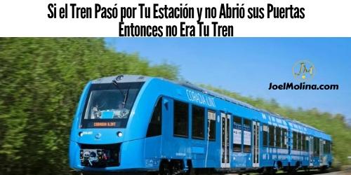 Si el Tren Pasó por Tu Estación y no Abrió sus Puertas Entonces no Era Tu Tren