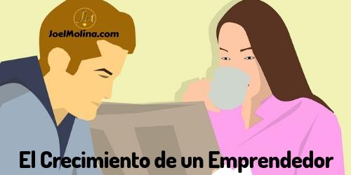 El Crecimiento de un Emprendedor en Negocios Online