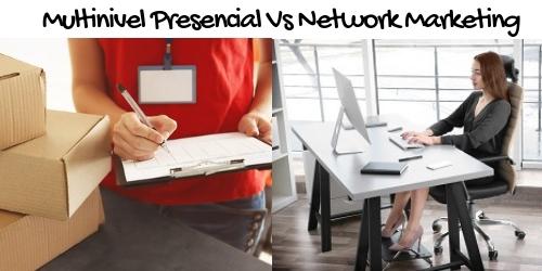 Multinivel Presencial Vs Network Marketing