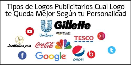 Tipos de Logos Publicitarios Cual Logo te Queda Mejor Según tu Personalidad - Joel Molina