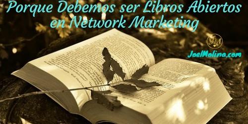 Porque Debemos ser Libros Abiertos en Network Marketing