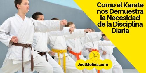 Como el Karate nos Demuestra la Necesidad de la Disciplina Diaria