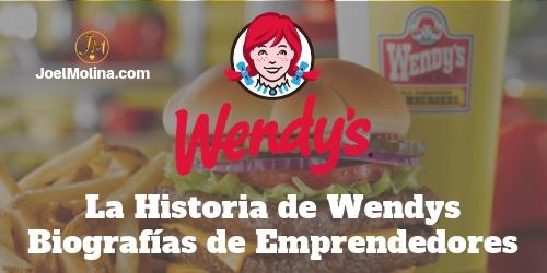 La Historia de Wendys Biografías de Emprendedores