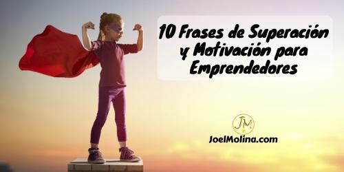 10 Frases De Superación Y Motivación Para Emprendedores