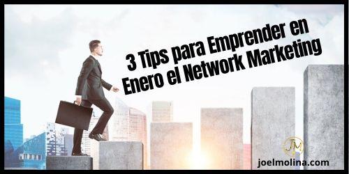 3 Tips para Emprender en Enero en Network Marketing