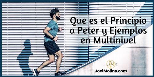 Que es el Principio a Peter y Ejemplos en Multinivel