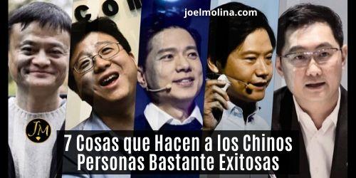 7 Cosas que Hacen a los Chinos Personas Bastante Exitosas - Joel Molina