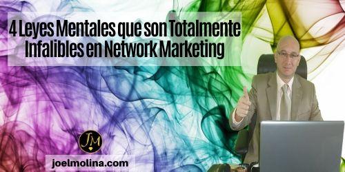 4 Leyes Mentales que son Totalmente Infalibles en Network Marketing