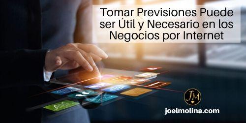 Tomar Previsiones Puede ser Útil y Necesario en los Negocios por Internet