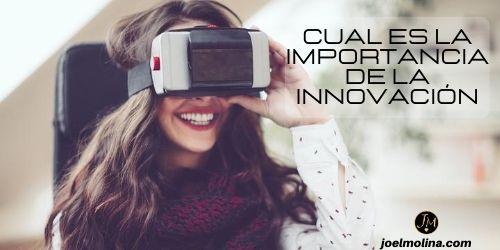 Cual es la Importancia de la Innovación