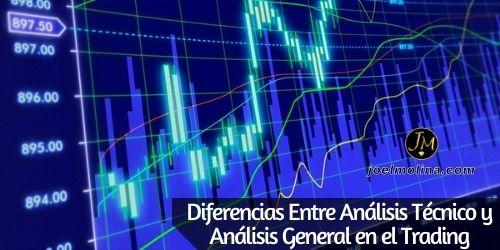 Diferencias Entre Análisis Técnico y Análisis General en el Trading