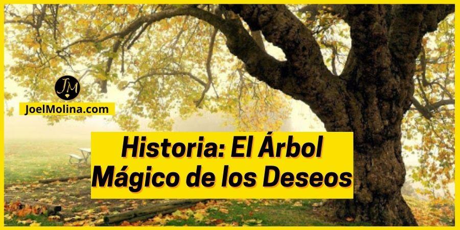 Historia: El Árbol de los Deseos