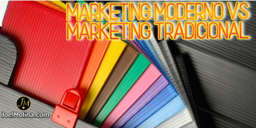 Marketing Moderno Vs Marketing Tradicional
