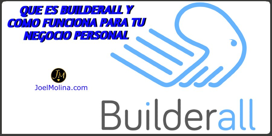 Que es Builderall y Como Funciona para tu Negocio Personal