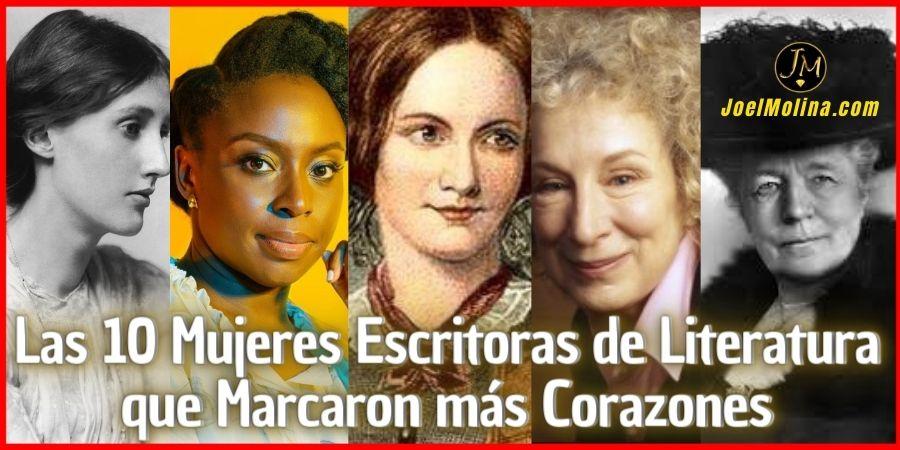 Las 10 Mujeres Escritoras de Literatura que Marcaron más Corazones