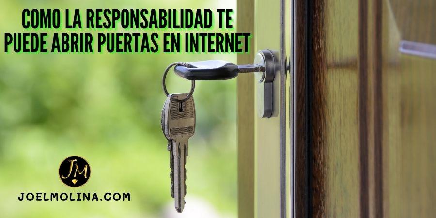 Como la Responsabilidad te Puede Abrir Puertas en Internet