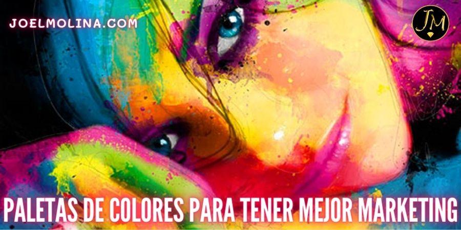 Como Manejar las Paletas de Colores para Tener Mejor Marketing