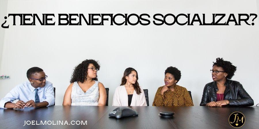 Como Socializar con más Personas para Crecer en los Negocios Online