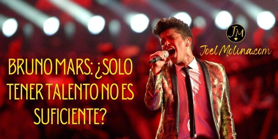 Bruno Mars: ¿Solo Tener Talento no es Suficiente?