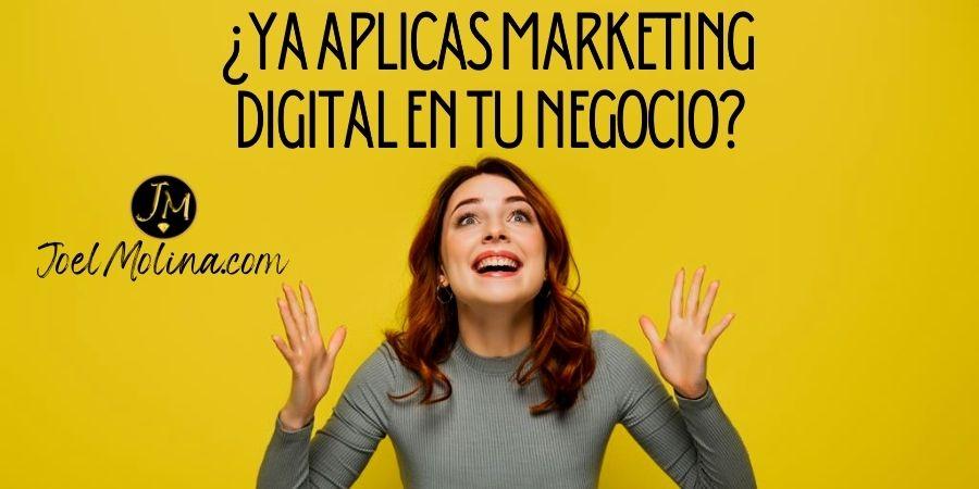 Como Aplicar Marketing Digital a mi Negocio Online