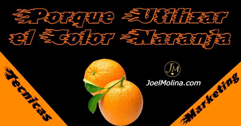 Porque Utilizar el Color Naranja Como Estrategia de Marketing