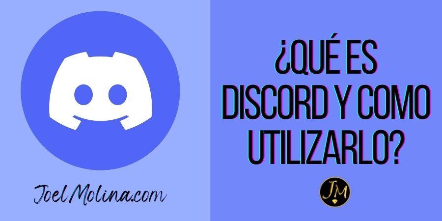 ¿Qué es Discord y Como Puedes Utilizarlo para tu Negocio?